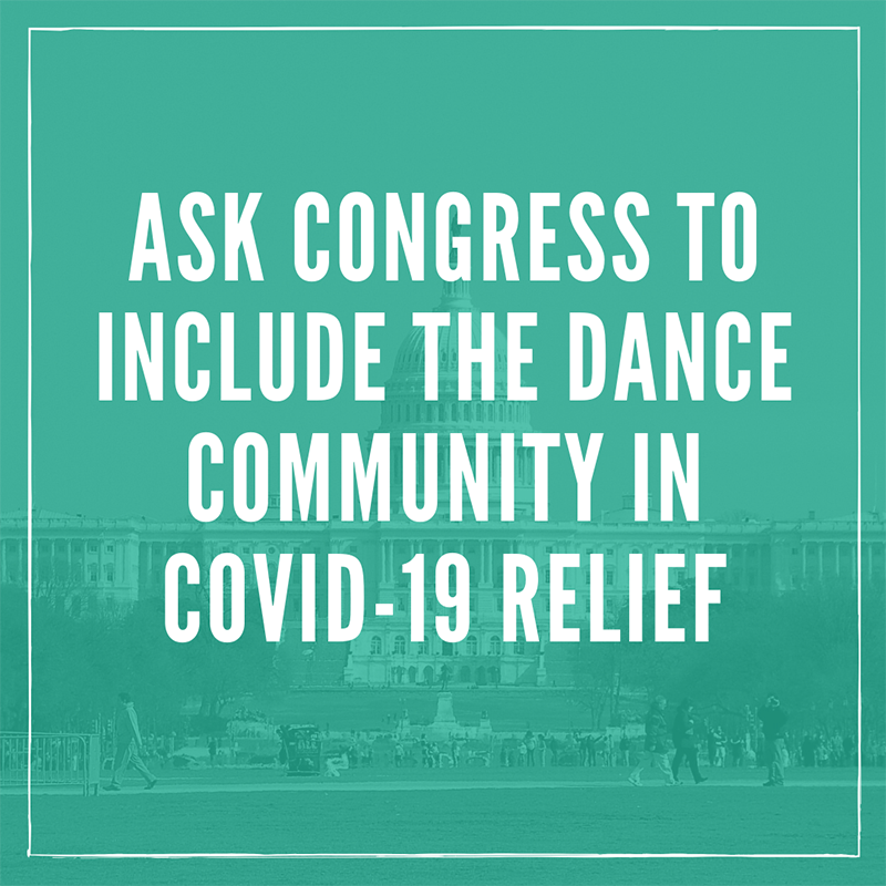 Ask Congress to include the dance community in COVID-19 relief